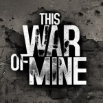 This-War-of-Mine-Title